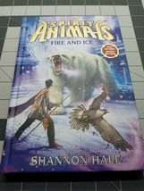 Spirit Animals Series: Fire and Ice by Shannon Hale (2014, Hardcover) Book - $5.00