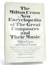The Milton Cross New Encyclopedia of the Great Composers and Their Music... - $59.13