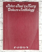 Peter, Paul & Mary Deluxe Anthology Vocal / Piano / Guitar Songbook, She... - $14.84