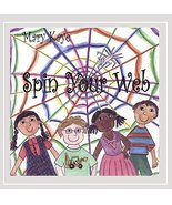 Spin Your Web [Audio CD] Mary Kaye - $5.39