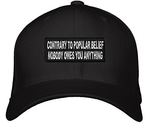 Contrary To Popular Belief Nobody Owes You Anything Hat - Adjustable Mens Black