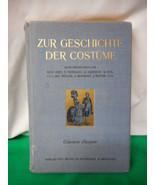 Vintage German Book Zur Geschichte Der Costume Hand Colored Plates - $200.48