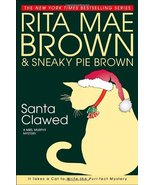 Santa Clawed (Mrs. Murphy Mysteries) [Hardcover] Brown, Rita Mae - $7.16
