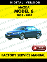Mazda 6 2002 2003 2004 2005 2006 2007 Factory Service Repair Workshop Manual - $7.69