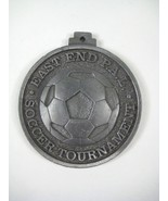 East End Soccer Tournament PAL Metal Medallion Gray - $19.79