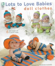 "Knitting Patterns-Lots To Love Babies Doll Clothes-6 Sets Fits 8""-10"" Dolls - $18.56"