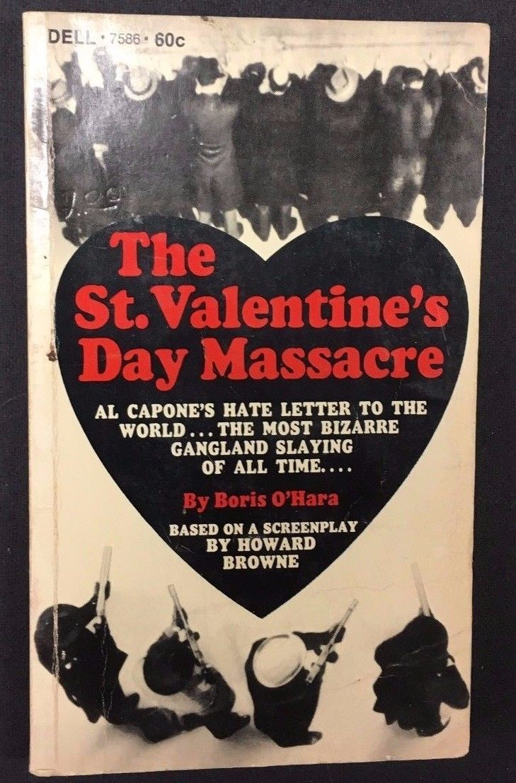 Primary image for THE ST. VALENTINE'S DAY MASSACRE by Boris O'Hara (1967) Dell movie pb 1st