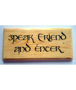 Speak Friend & Enter - Plaque / Sign / Gift - Hobbit Lord Of The Rings G... - $12.46