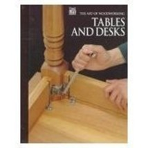 Tables and Desks (Art of Woodworking) by Aww (2000-02-01) [Spiral-bound] image 2