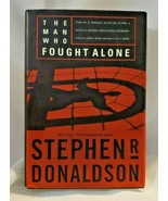 1st Ed 2001 Man Who Fought Alone Stephen R Donaldson HC/DJ Book - $7.28