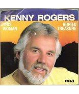 "This Woman / Buried Treasure 7"" 45 [Vinyl] KENNY ROGERS - $9.97"