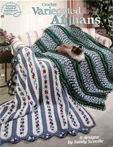 Crochet Variegated Afghans 6 Designs by Sandy Scoville ASN #1181 - $3.75
