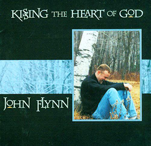 Kissing the heart of god by john flynn