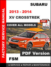 Subaru Xv Crosstrek 2013 - 2014 Workshop Oem Service Repair Factory Fsm Manual - $14.95