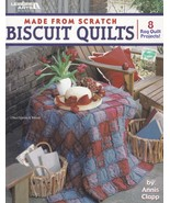 Made From Scratch Biscuit Quilts, Leisure Arts Rag Quilt Quilting Patter... - $5.95
