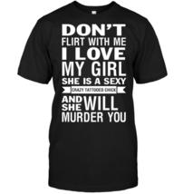 Don't Flirt With Me Black T-shirt - $19.99+