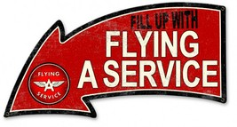 Flying A Service Arrow Plasma Metal Sign - $95.00
