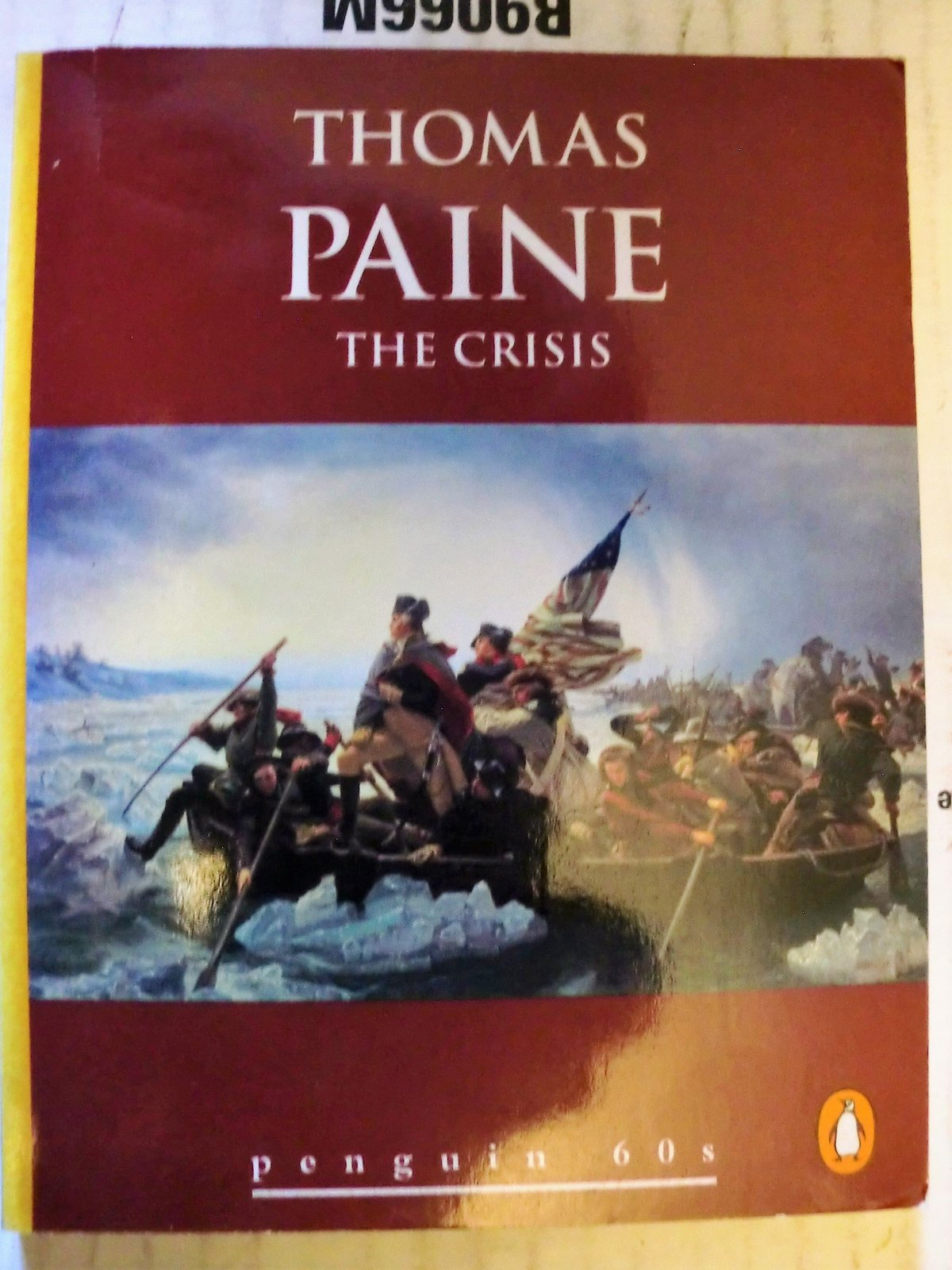 paines the crisis Paine says that government's sole purpose is to protect life, liberty and property, and that a government should be judged solely on the basis of the extent to which it.