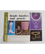 Beads, Baubles and Pearls by Lynn Paulin, James E Gick 1971 Beading Croc... - $9.50