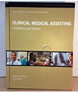Clinical Medical Assisting Foundations And Practice - Second Edition - $43.37