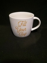 2016 Starbucks Fill Your Cup Coffee Mug Tea White Gold Letters 16.9oz Ce... - $14.99