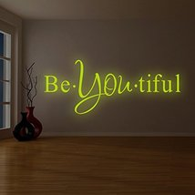 """( 38"""" x 94"""" ) Glowing Vinyl Wall Decal Inspirational Quote Be*You*tiful / Glow i - $236.45"""