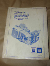 THM 440-T4 1984 1985 1985 1/2 HYDRAULIC DIAGNOSIS SUPPLEMENT REPAIR MANUAL - $12.99