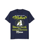 A German Shepherd Mama-Mothers Day Special Shirt and Gift - $17.99+