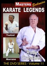 Karate Legends #11 Instructional DVD Rudy Crosswell, Gary Tsutsui, James... - $29.95