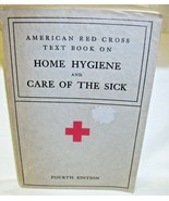 American Red Cross Text Book on Home ygiene and Care of the Sick 1933 - $26.17