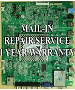 Mail-in Repair Service For Vizio M3D550KD M3D550KDE Main Board CBPFTXCCB... - $89.95