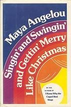 Singin' and Swingin' and Gettin' Merry Like Christmas [Hardcover] [Aug 1... - $27.99