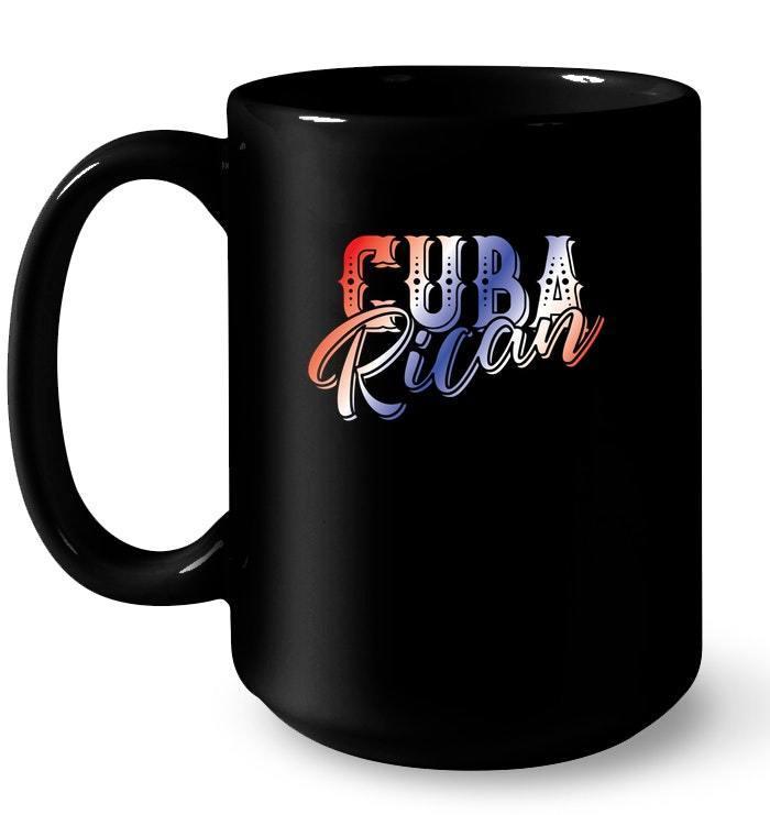 Cuba Rican Cuban and Puerto Rican Heritage Gift Coffee Mug