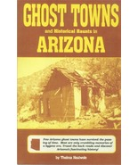 Ghost Towns and Historical Haunts in Arizona - $12.95