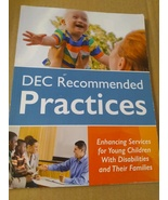 DEC Recommended Practices : Enhancing Services for Young Children with...  - $29.99