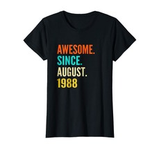 New Shirts - Born in August 1988 30th Birthday Gift 30 years old T-shirt... - $19.95+