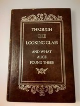 """Through the Looking Glass and what Alice Found There"" Book By Lewis Car... - $38.00"