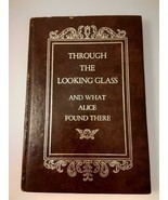 """Through the Looking Glass and what Alice Found There"" Book By Lewis Car... - £27.87 GBP"