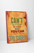 """Vintage Sign You Can't Stop Waves Stretched Canvas Wall Art. 20""""x16"""", 30""""x20"""" - $42.52+"""
