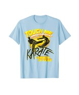 New Shirts - Touch Me And Your First Karate Lesson Is Free Gift T-Shirt Men - $19.95+