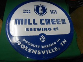 Great Collectible Tin Sign- MILL CREEK Brewing Co. Nolensville,Tenn...F... - $17.41