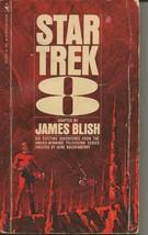 Star Trek 8 3rd Print ORIGINAL Vintage 1972 Paperback Book James Blish - $9.89