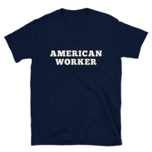 American worker t-shirt / labor Day t-shirt / Short-Sleeve Unisex T-Shirt image 3