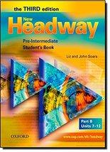New Headway: Pre-Intermediate: Student's Book B (Headway ELT) Soars, John - $13.86