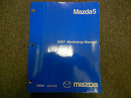 2007 Mazda5 Mazda 5 Workshop Service Repair Shop Manual FACTORY OEM  - $98.95