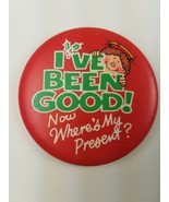 Round 1983 Hallmark Holiday Christmas Pin I've Been Good Now Where's My ... - $9.65