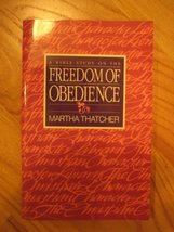 A Bible Study on the Freedom of Obedience [Paperback] Martha Thatcher