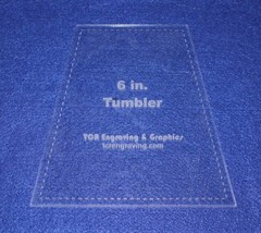 "6"" Tumbler Quilt Template - With Seam Allowance -Clear 1/8"" Acrylic - $18.95"