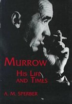 Murrow: His Life and Times (Communications and Media Studies) [Hardcover] Sperbe