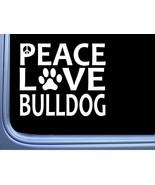 """English Bulldog Peace Love L620 Dog Sticker 6"""" decal - $6.41"""